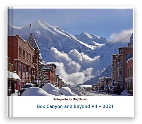 Box Canyon and Beyond- 2021