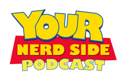 Your Nerd Side Podcast
