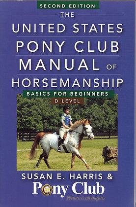 US Pony Club Manual of Horsemanship Book 1