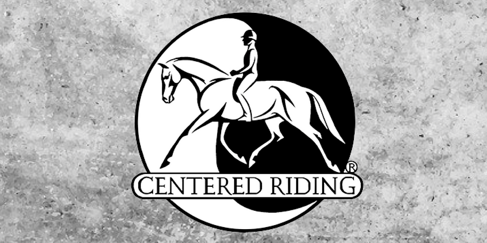 Advanced Centered Riding Clinic