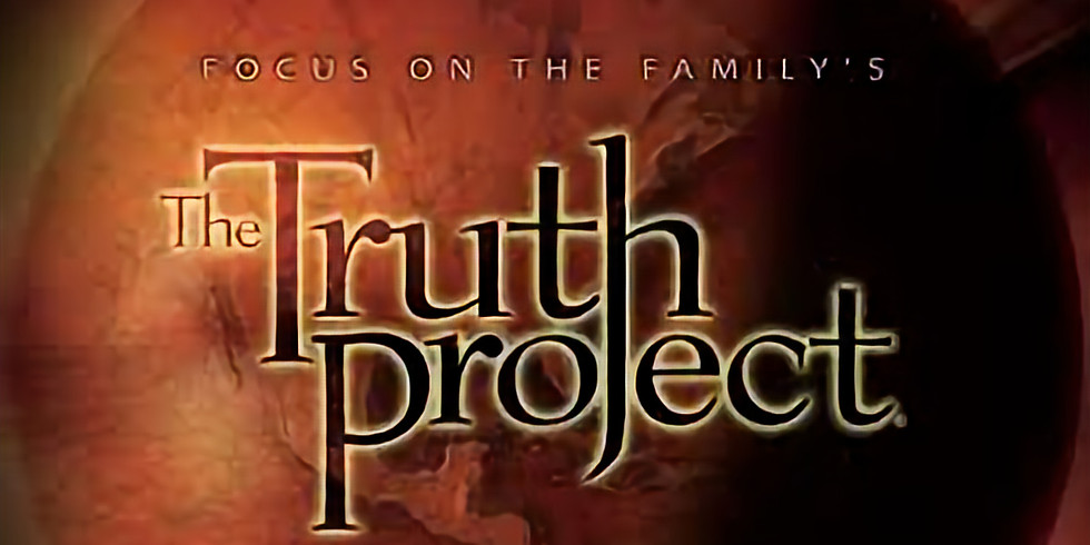 """Adult Class - DVD Study: """"Truth Project"""" (Completed March 1, 2020)"""