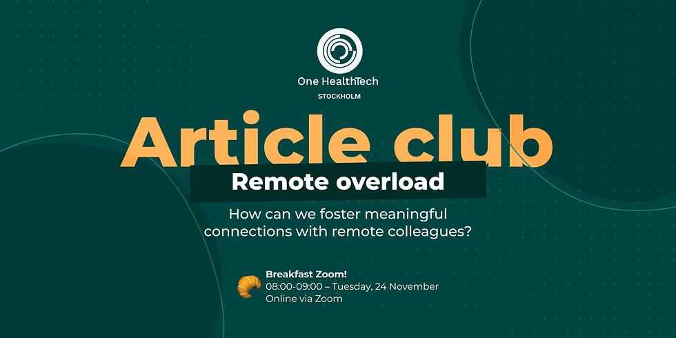 OHT Stockholm article club: remote overload