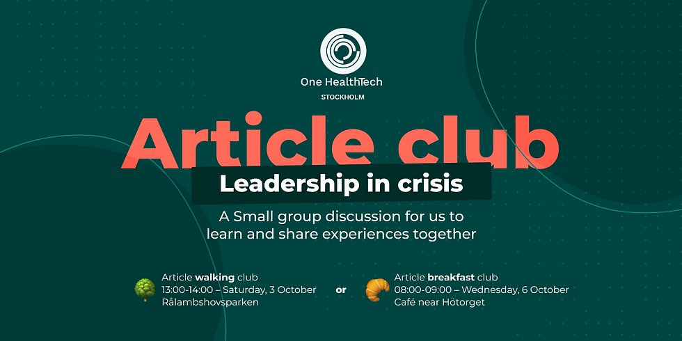 OHT Stockholm article club: leadership in crisis