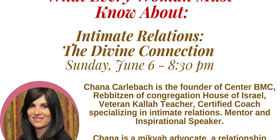What Every Woman Needs to Know About Intimate Relations: The Divine Connections