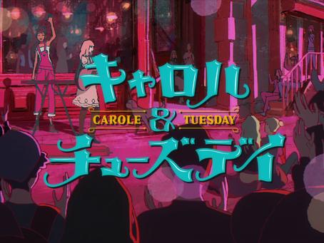 Anime Review: Carole & Tuesday
