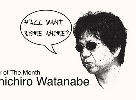 June FotM: Shinichiro Watanabe