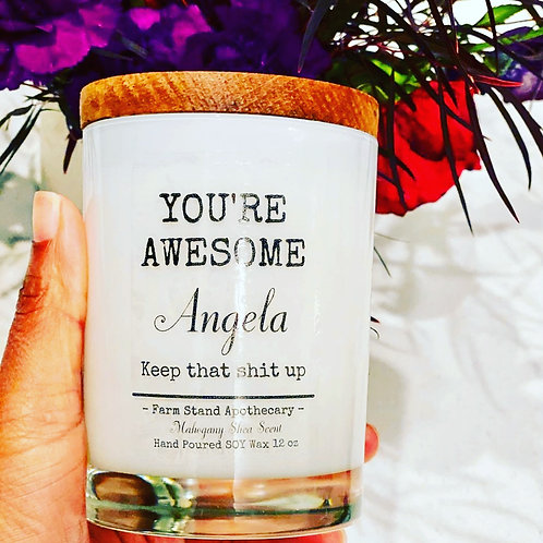 You're Awesome Soy Candle