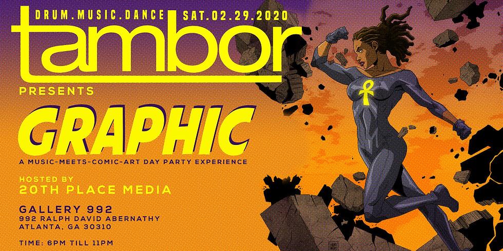 Tambor Party presents GRAPHIC