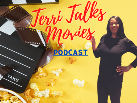 """Terri Talks Movies"" Is Now Available On Six Platforms!"