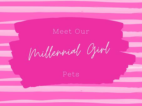 Millennial Girl Pets