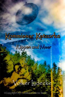 Kommissar Katzorke, Band 2