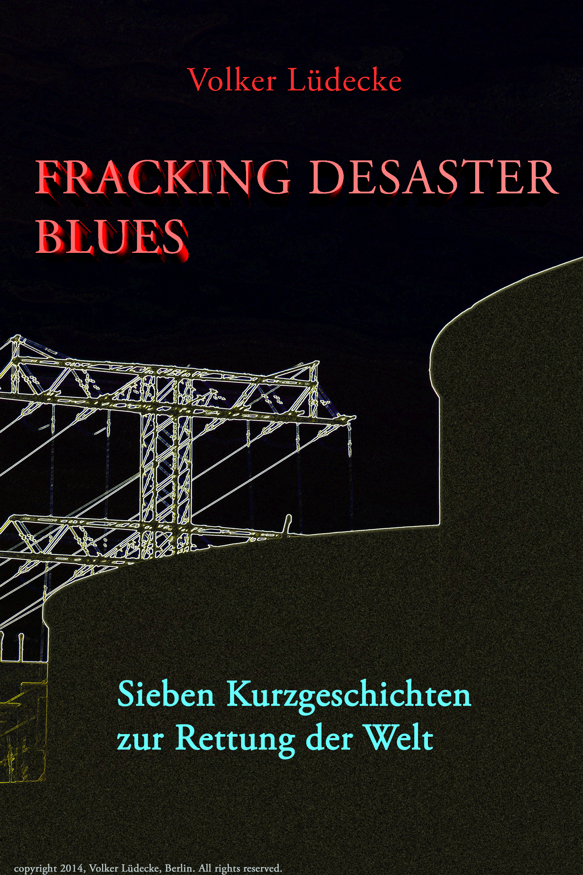Fracking Desaster Blues