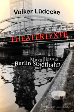 Theatertexte Mesalliance - Berlin Stadtbahn