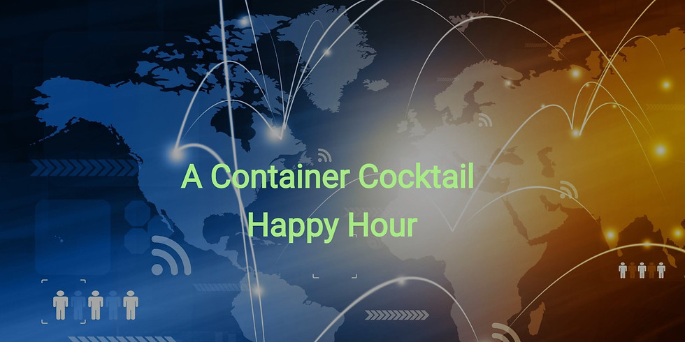 A Container Cocktail Happy Hour