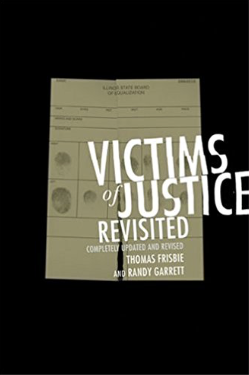 Victims of Justice Revisited