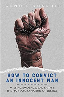 How To Convict An Innocent Man