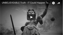 Unbelievable Truth – It COULD Happen To YOU!