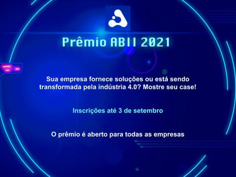 Inscrições abertas para a segunda rodada do Prêmio ABII 2021