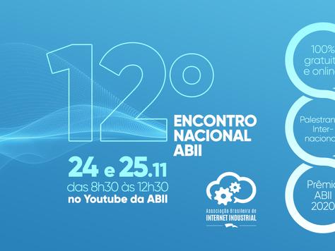 Cases de aplicação da indústria 4.0 e IIoT no Brasil ganham destaque no 12º Encontro Nacional ABII