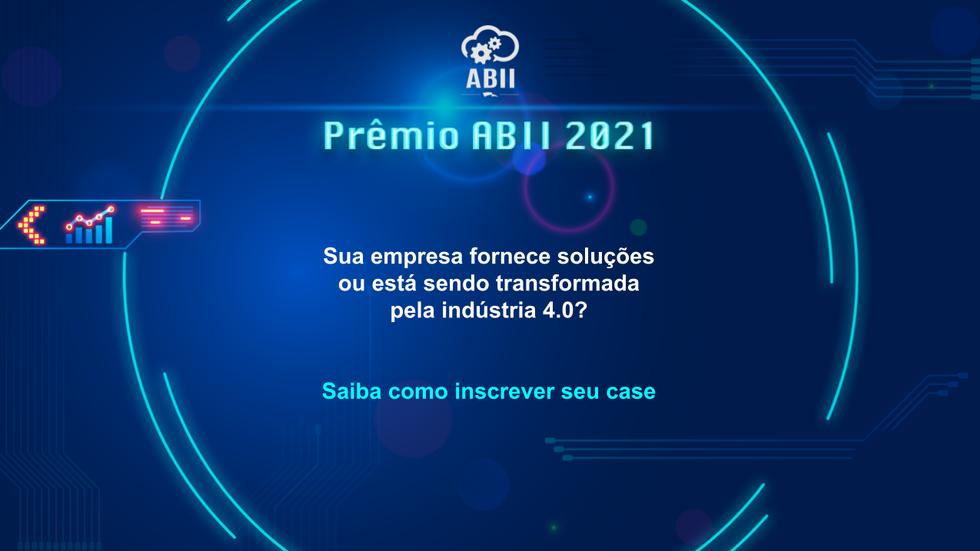 Prêmio ABII 2021 está com inscrições abertas