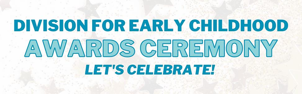 DEC Awards Ceremony - Let's Celebrate!