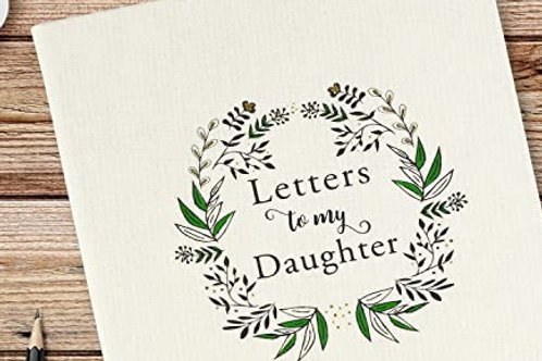 Letters to my Daughter 2nd Edition