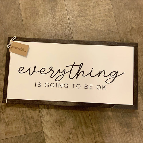 Chalked Signs - Everything Is Going To Be OK