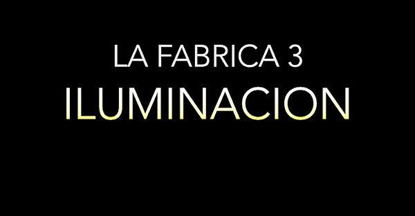LA FABRICA 3 ILUMINACION.jpg