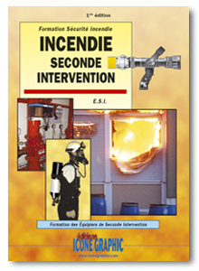 Incendie Seconde intervention