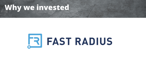 Why We Invested - Fast Radius