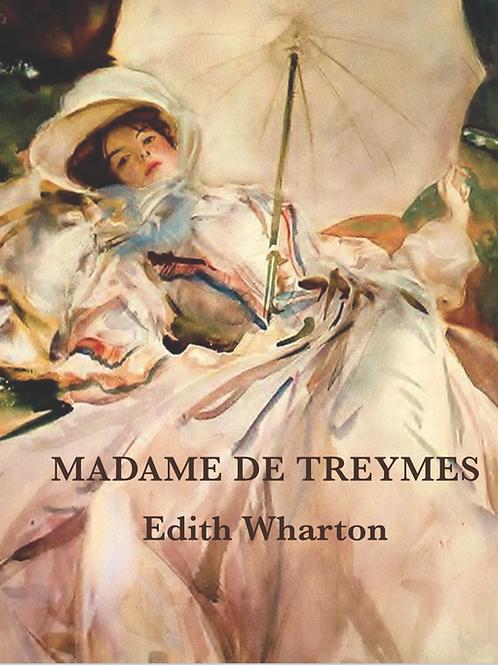 Edith Wharton's novella, Madame de Treymes
