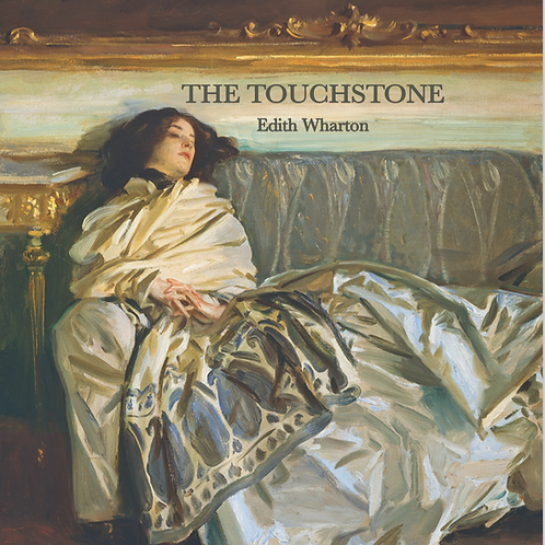 Edith Wharton, The Touchstone