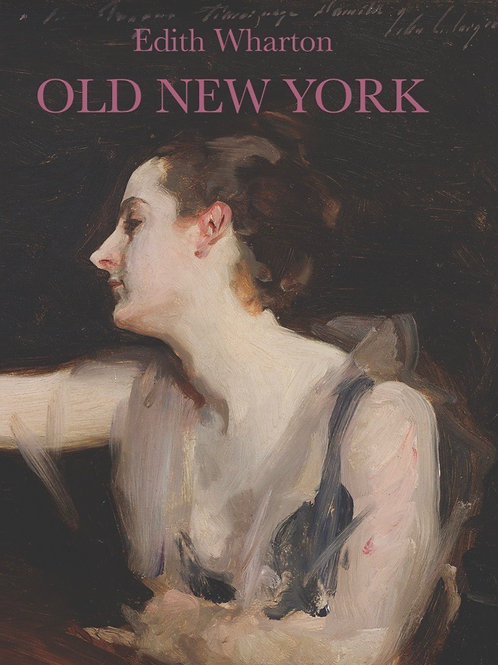 Edith Wharton's Old New York