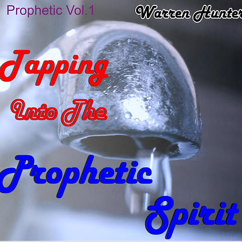 Tapping into the Prophetic Spirit