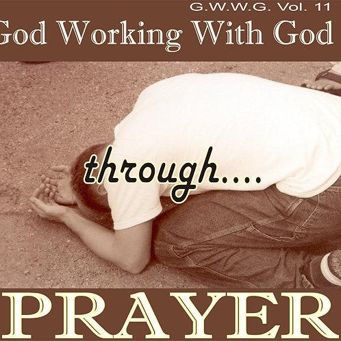 GWWG - Through Prayer