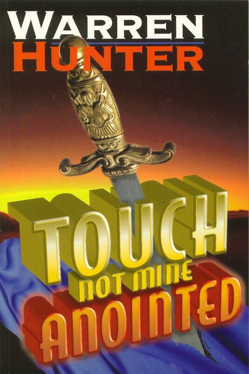 Touch not Mine Annointed - Ebook