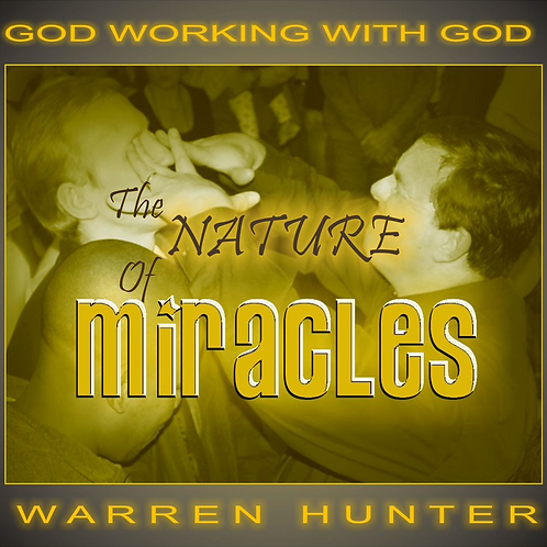 The Nature of Miracles