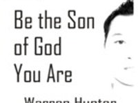 Be The Son Of God You Are