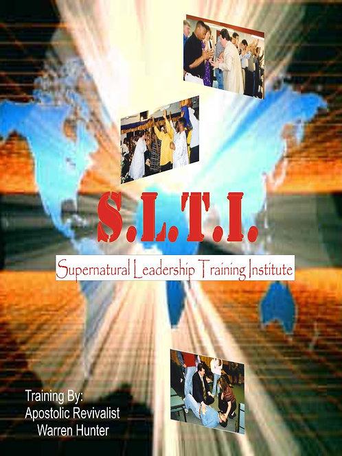 Supernatural Leadership Training Institute - Ebook - Manual