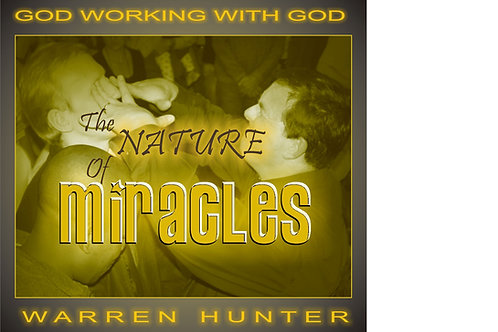 GWWG - The Nature of Miracles