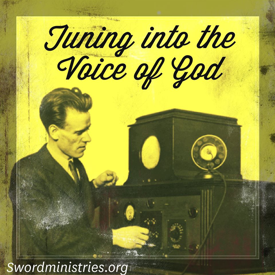 Tuning into the voice of God