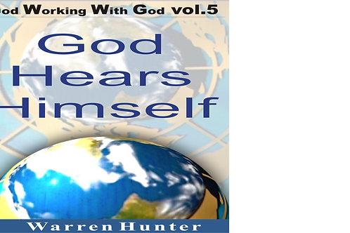 GWWG - God Hears Himself