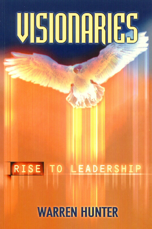 Visionaries: Rise to Leadership - Ebook