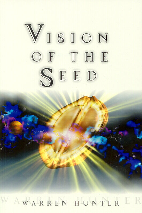The Vision of the Seed - Ebook