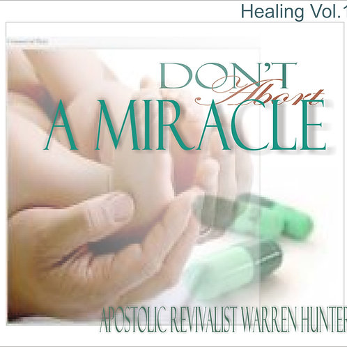 Dont Abort a Miracle