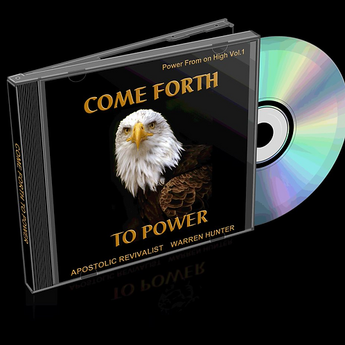 Come Forth to Power