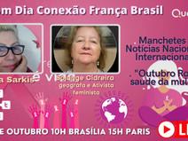 Bom dia- Conexão França Brasil - com Rosa Sarkis debatendo a saúde da mulher e outros temas