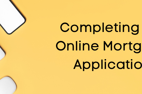 Completing the Online Mortgage Application