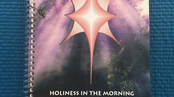 Holiness in the Morning