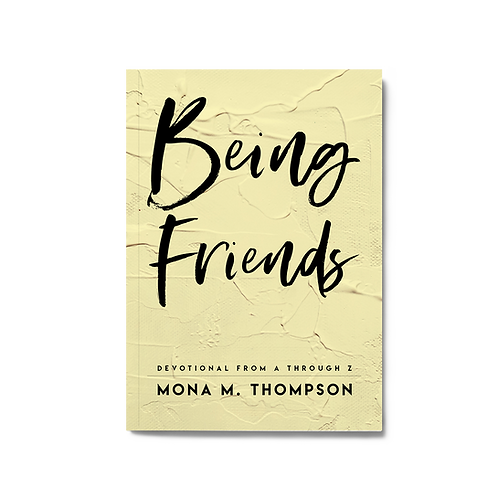 Being Friends - Devotional From A Through Z